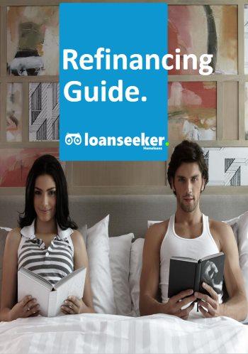 Loanseeker home loan refinancing guide