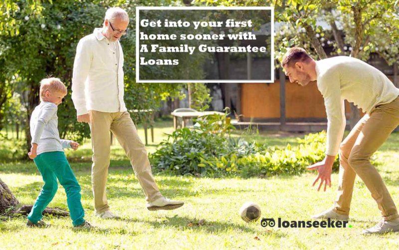 Family Guarantee home loans