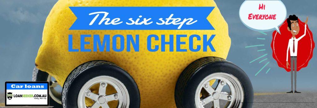 Loanseeker Six Step Lemon Check